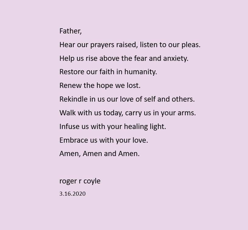 Hear our prayers raised